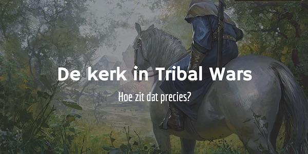 Kerken en kerkwerelden in Tribal Wars: hoe werkt dat?